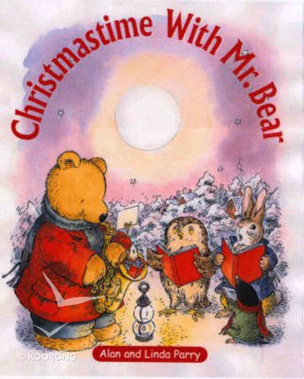 Christmas Time With Mr Bear Board Book