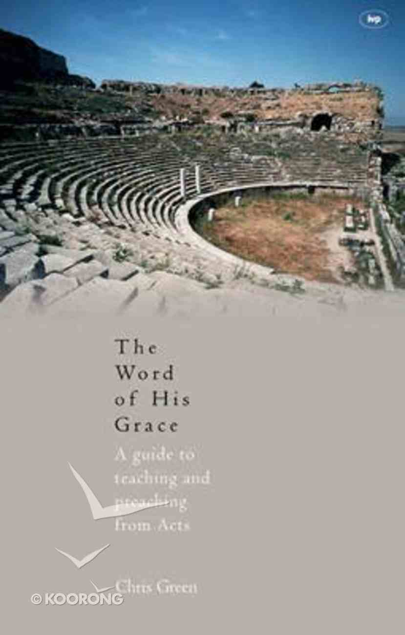 The Word of His Grace Paperback