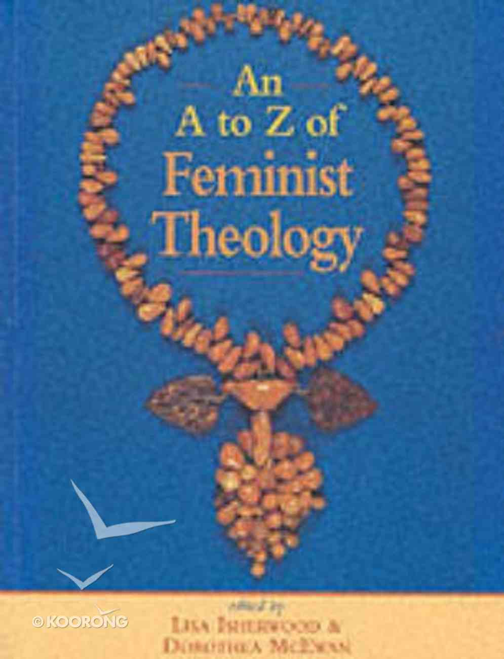 An A-Z of Feminist Theology Paperback