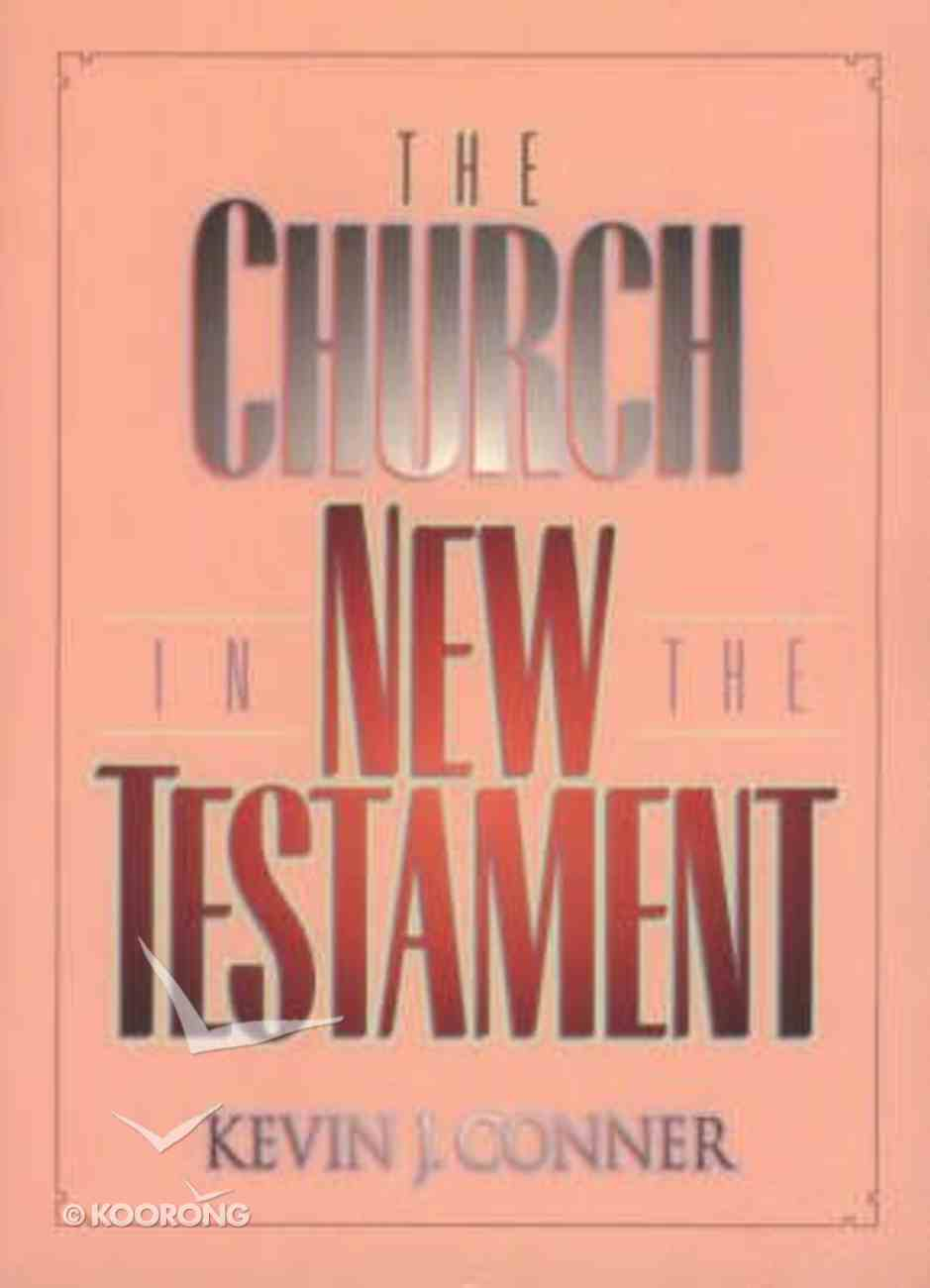 The Church in the New Testament Paperback