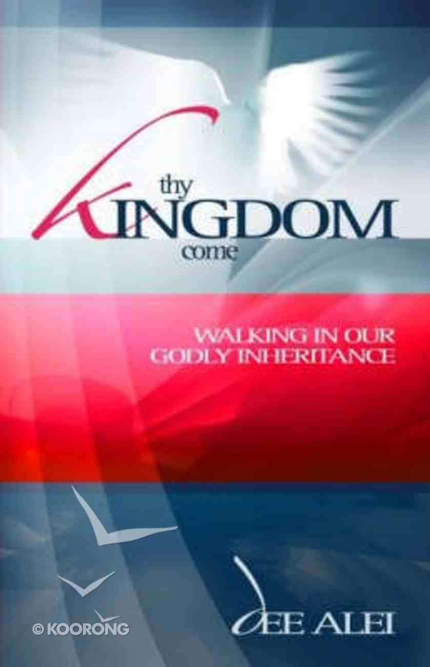 Thy Kingdom Come Paperback