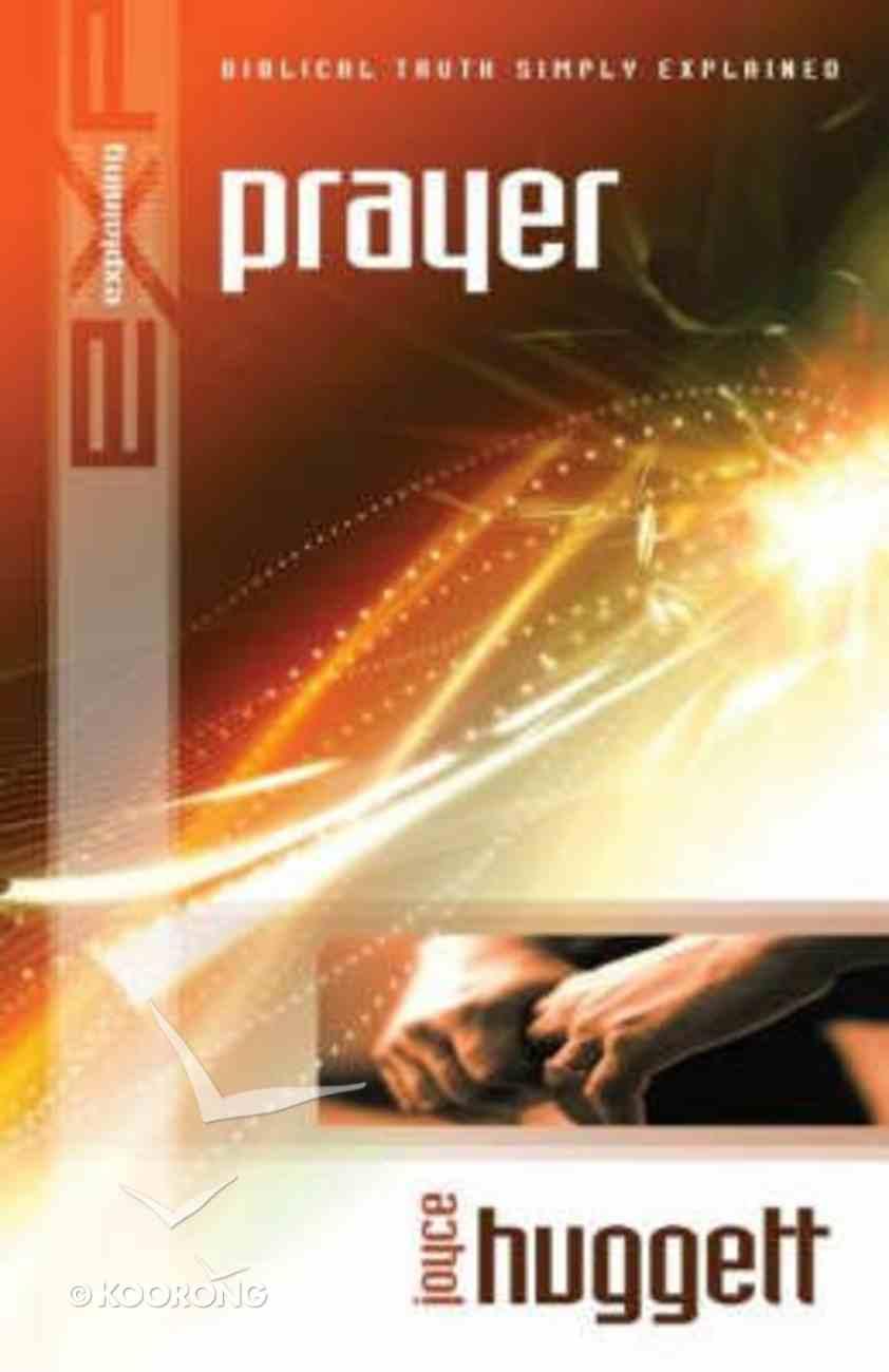Prayer (Explaining Series) Paperback
