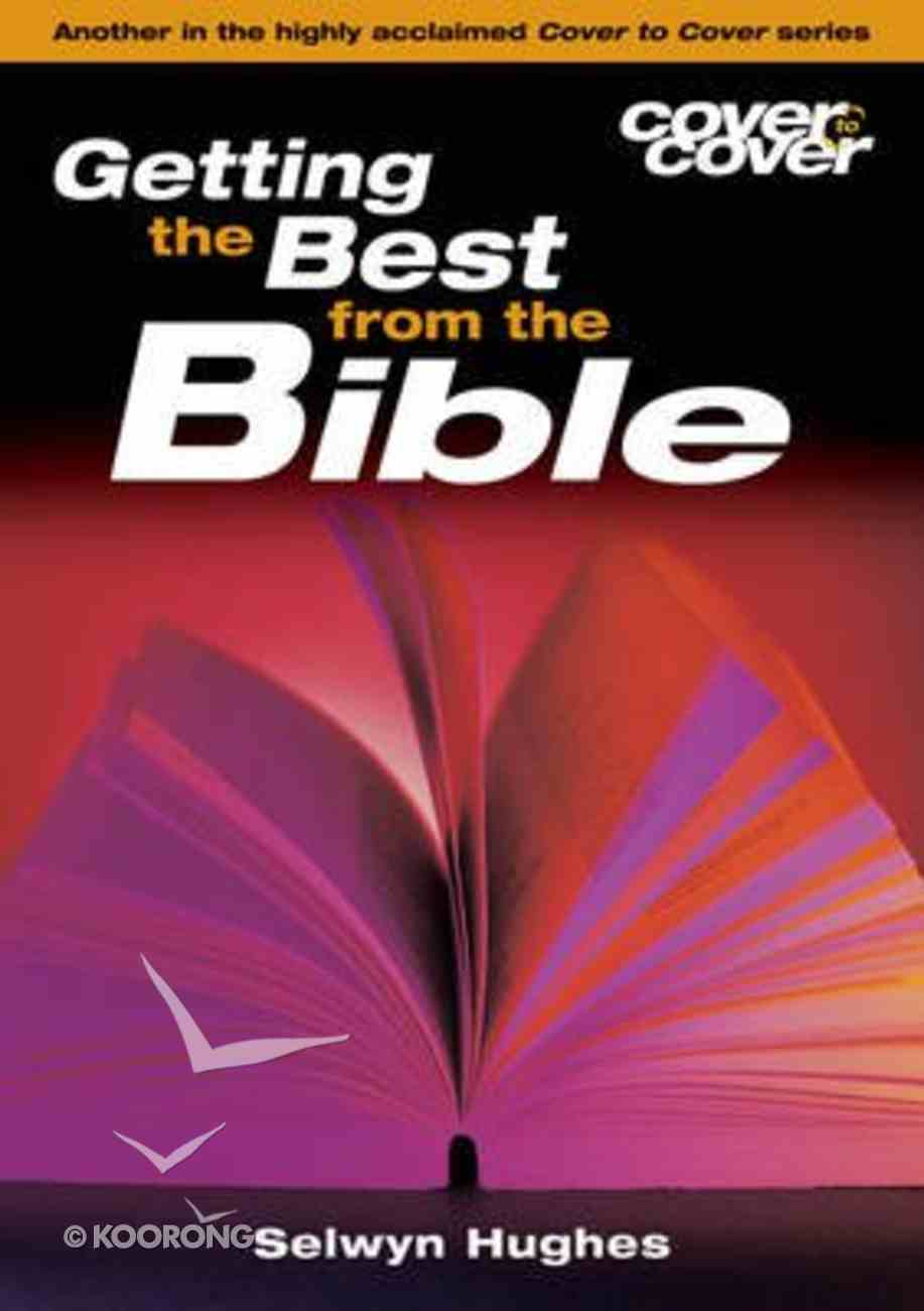 Getting the Best From the Bible (Cover To Cover Series) Paperback