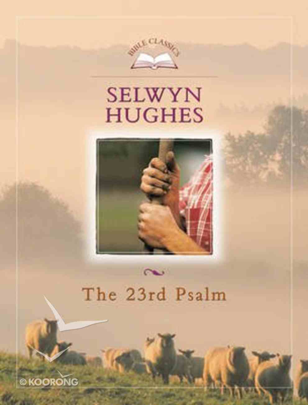 Bible Classics: The 23Rd Psalm Paperback