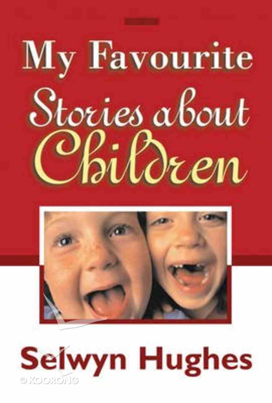 My Favourite Stories About Children Paperback