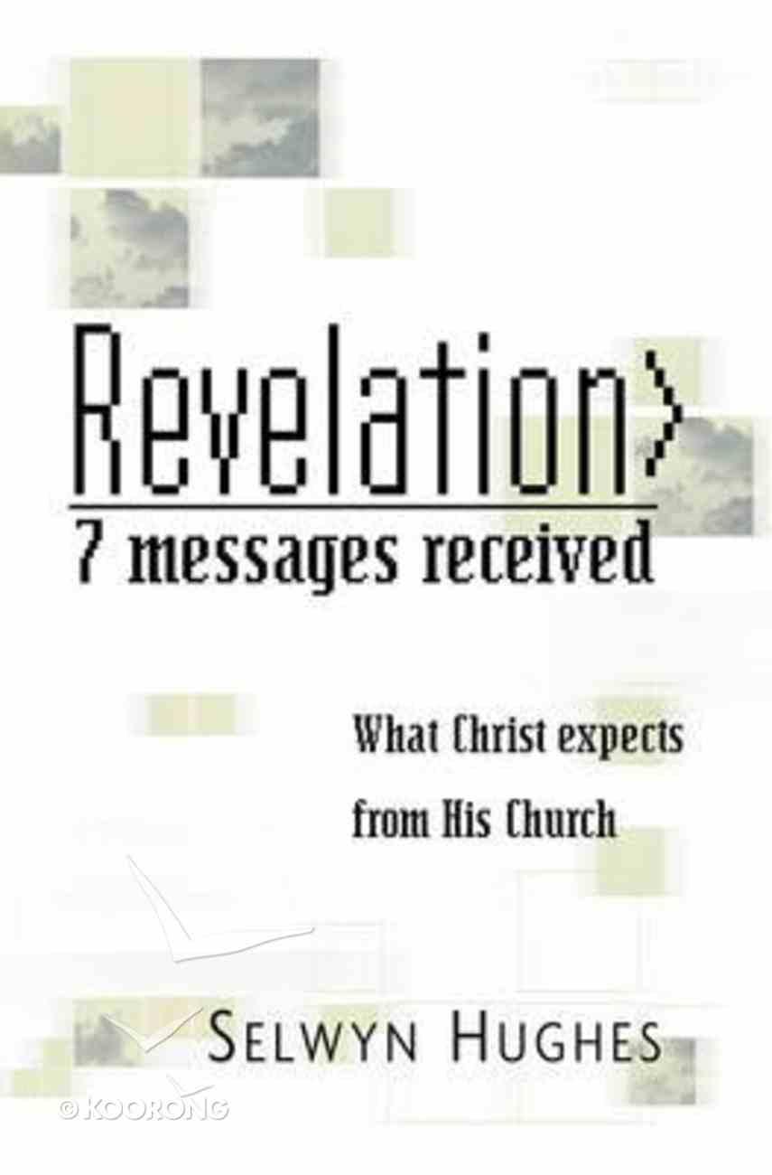 Revelation: 7 Messages Received Paperback