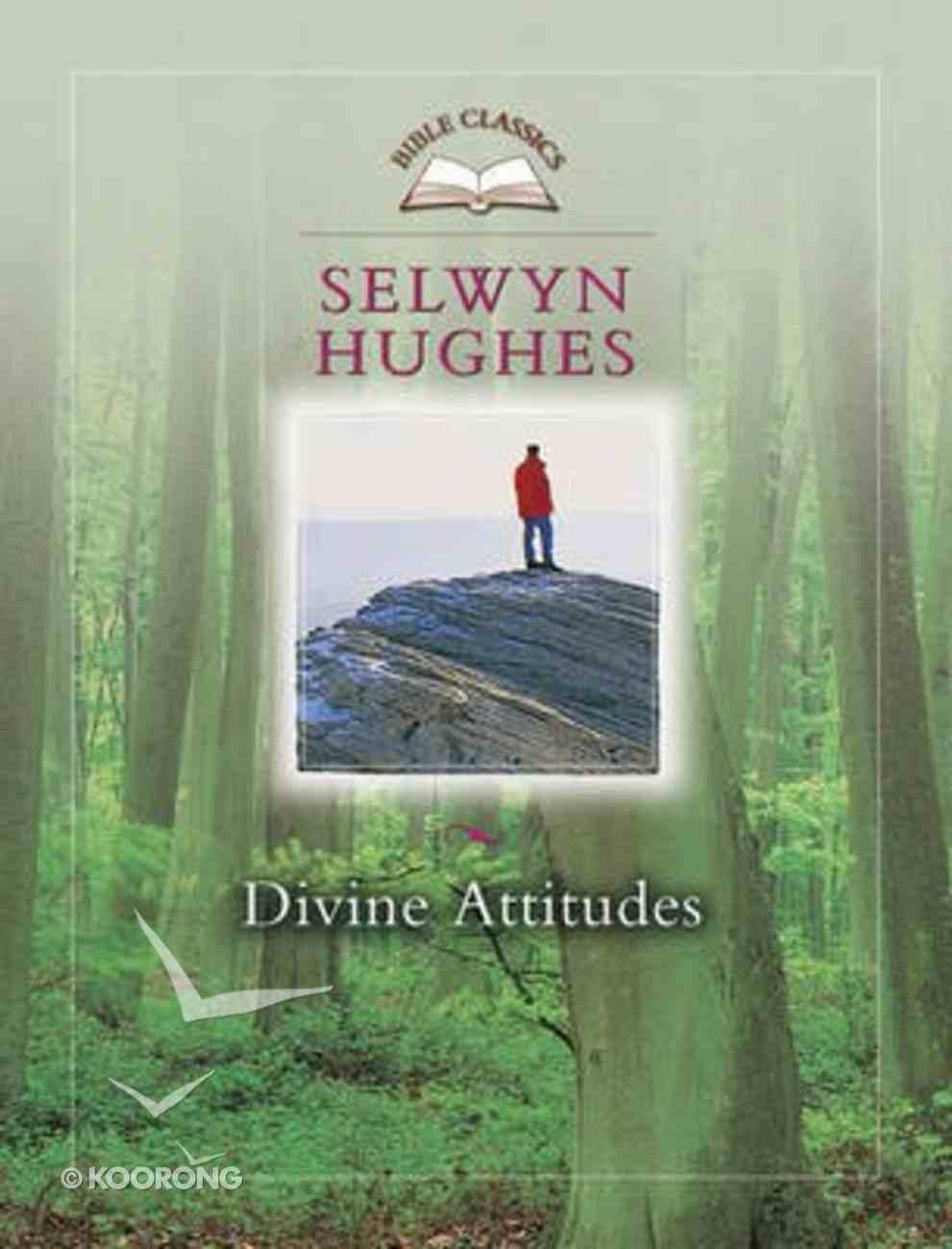 Bible Classics: Divine Attitudes Paperback
