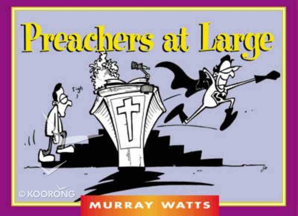 Christian Crackers: Preachers At Large Paperback