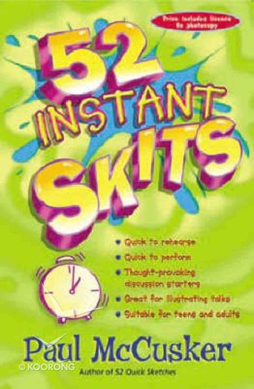 52 Instant Skits Paperback