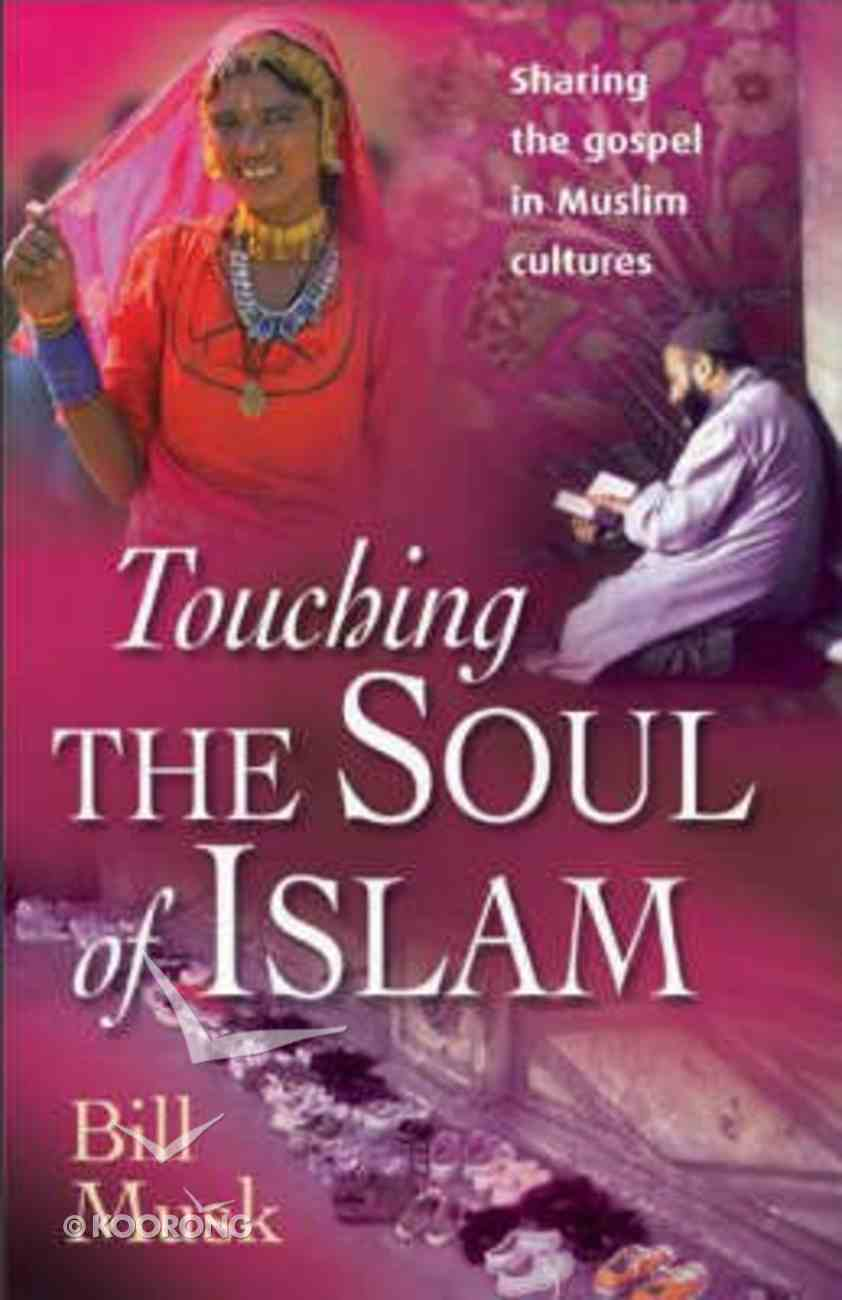Touching the Soul of Islam Paperback