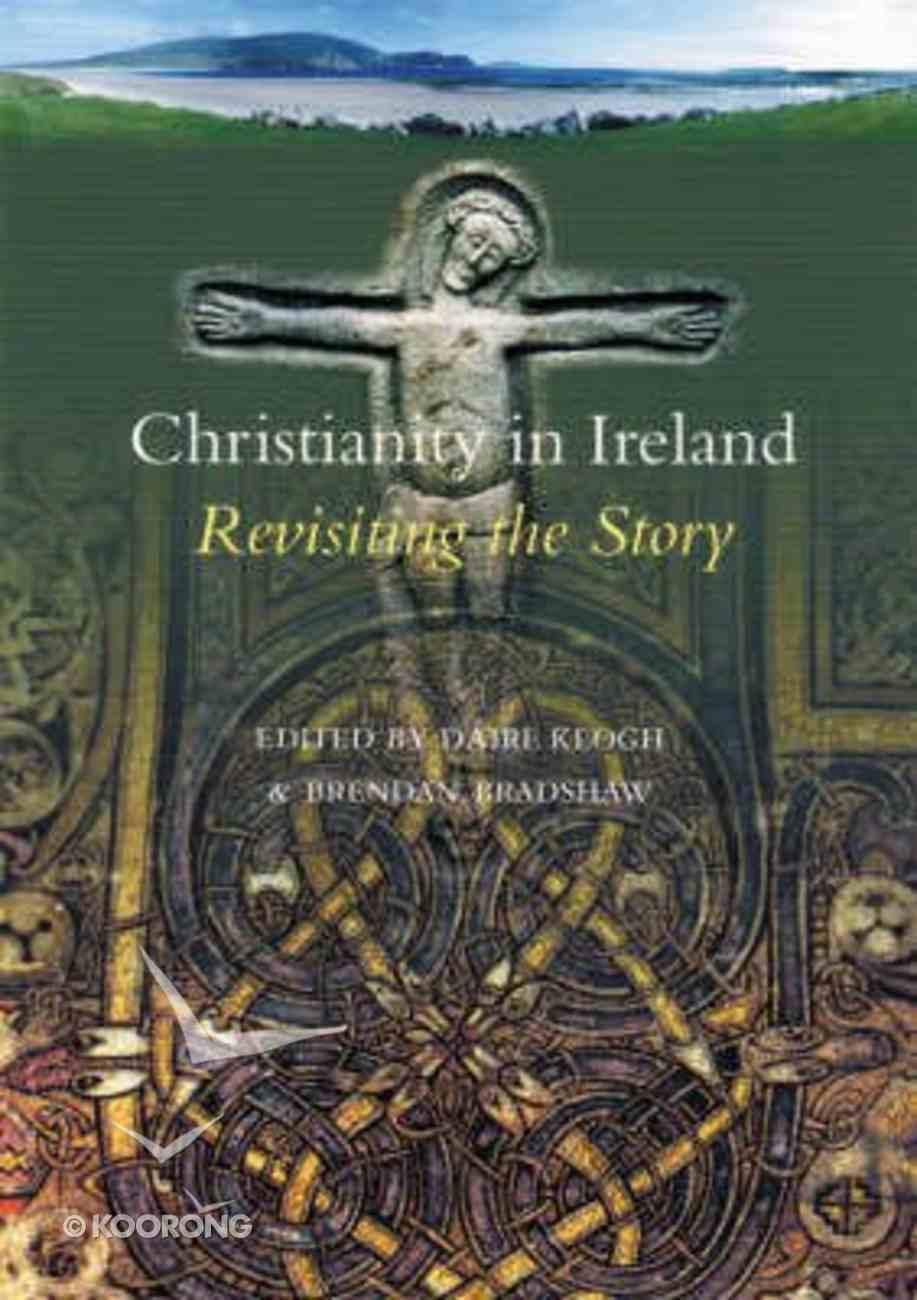 Christianity in Ireland Hardback