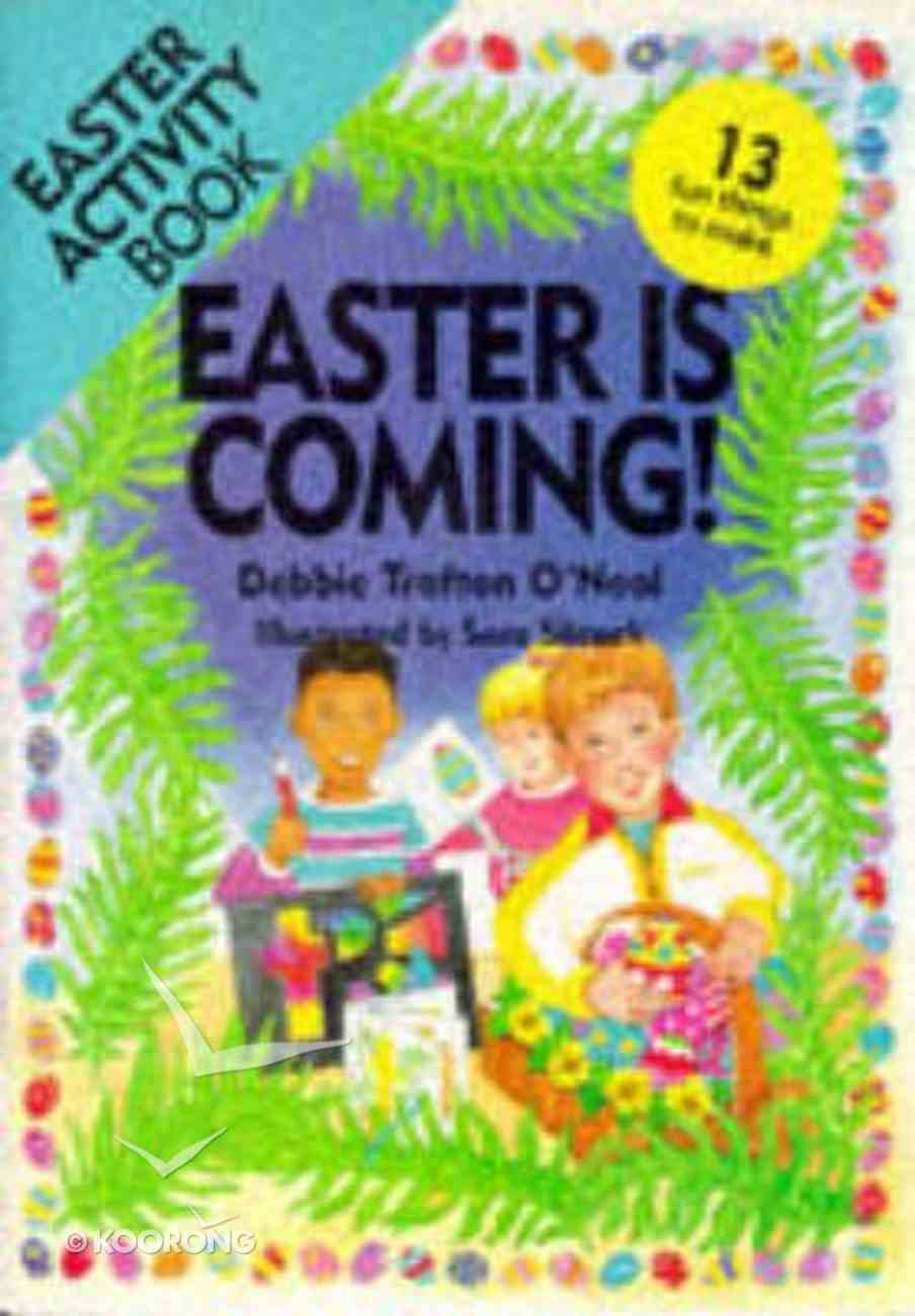 Easter is Coming Paperback