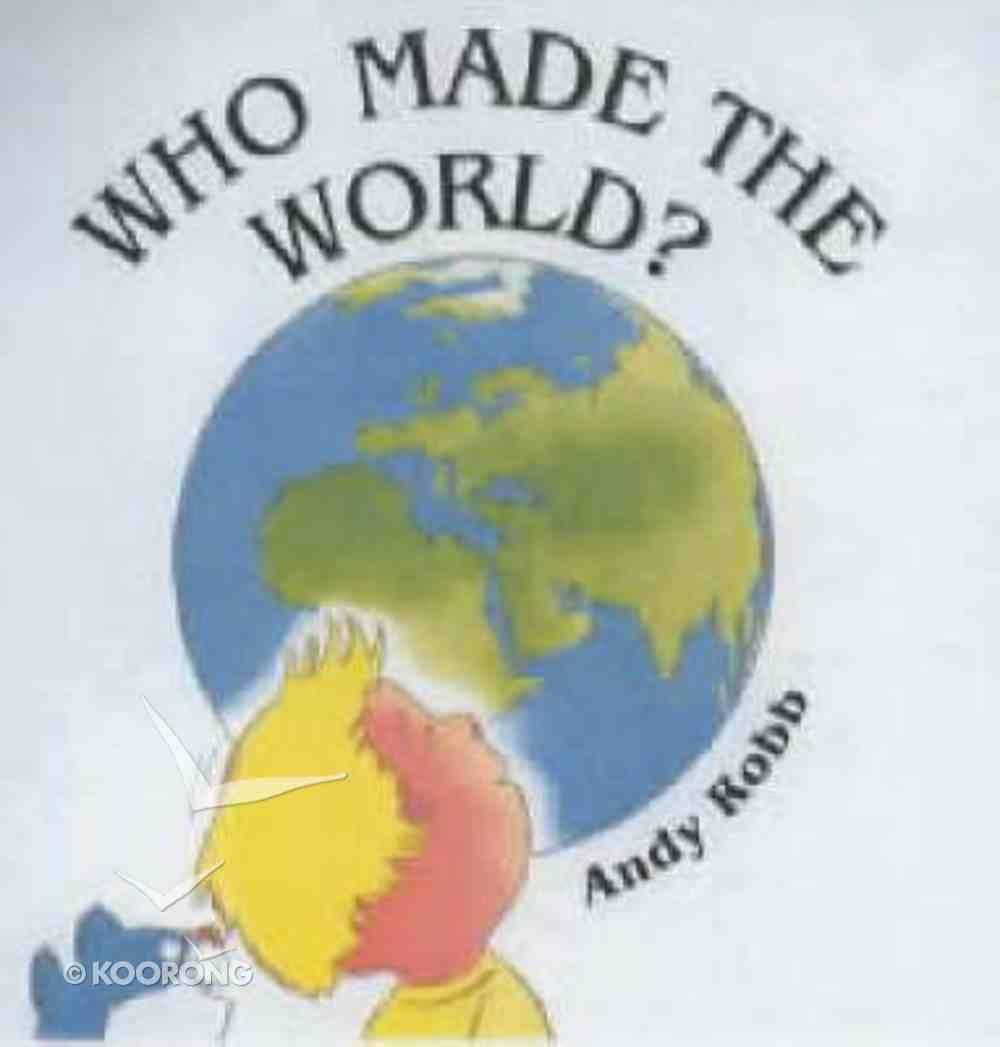 Who Made the World? Hardback