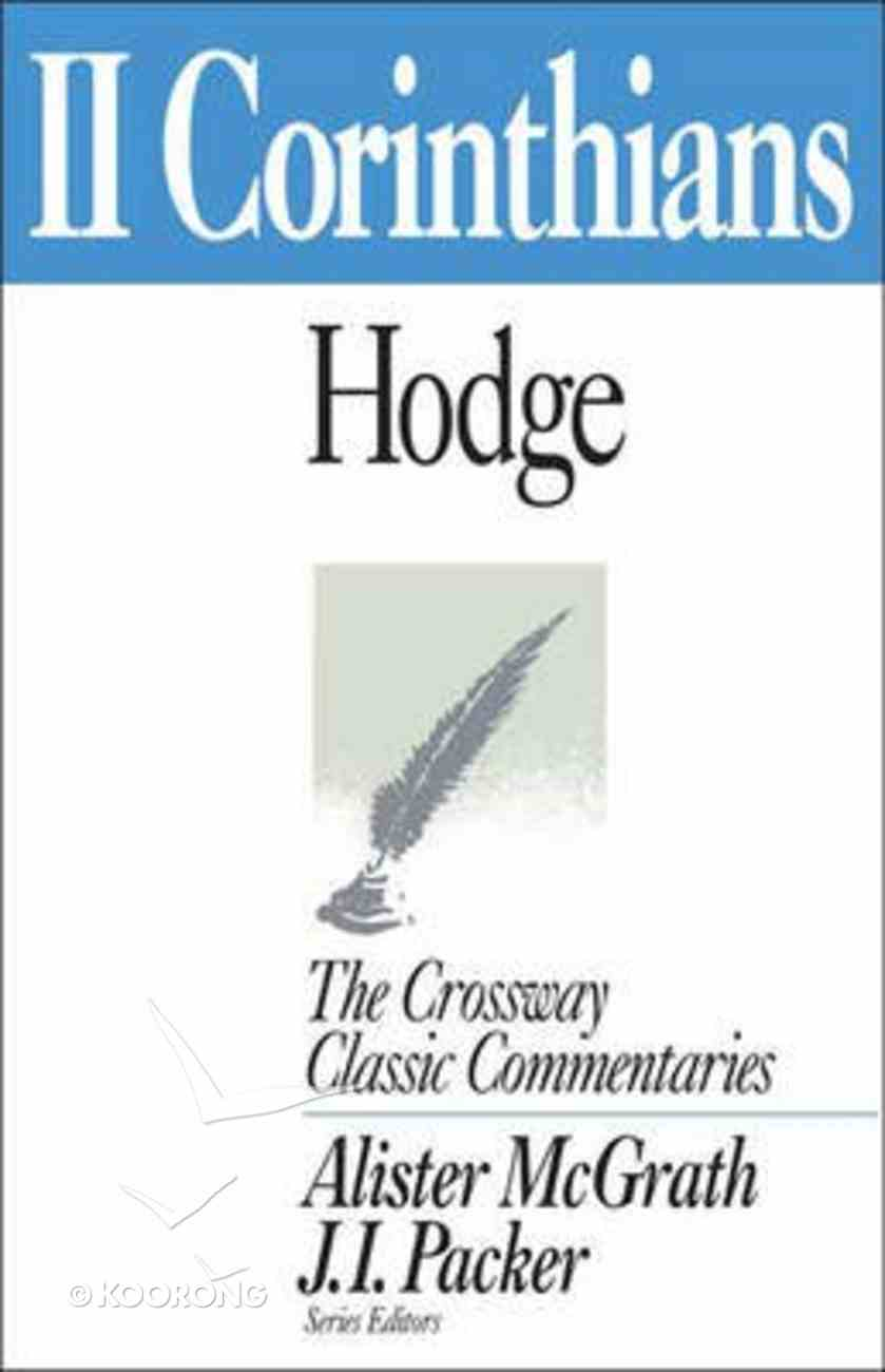 2 Corinthians (Crossway Classic Commentaries Series) Paperback