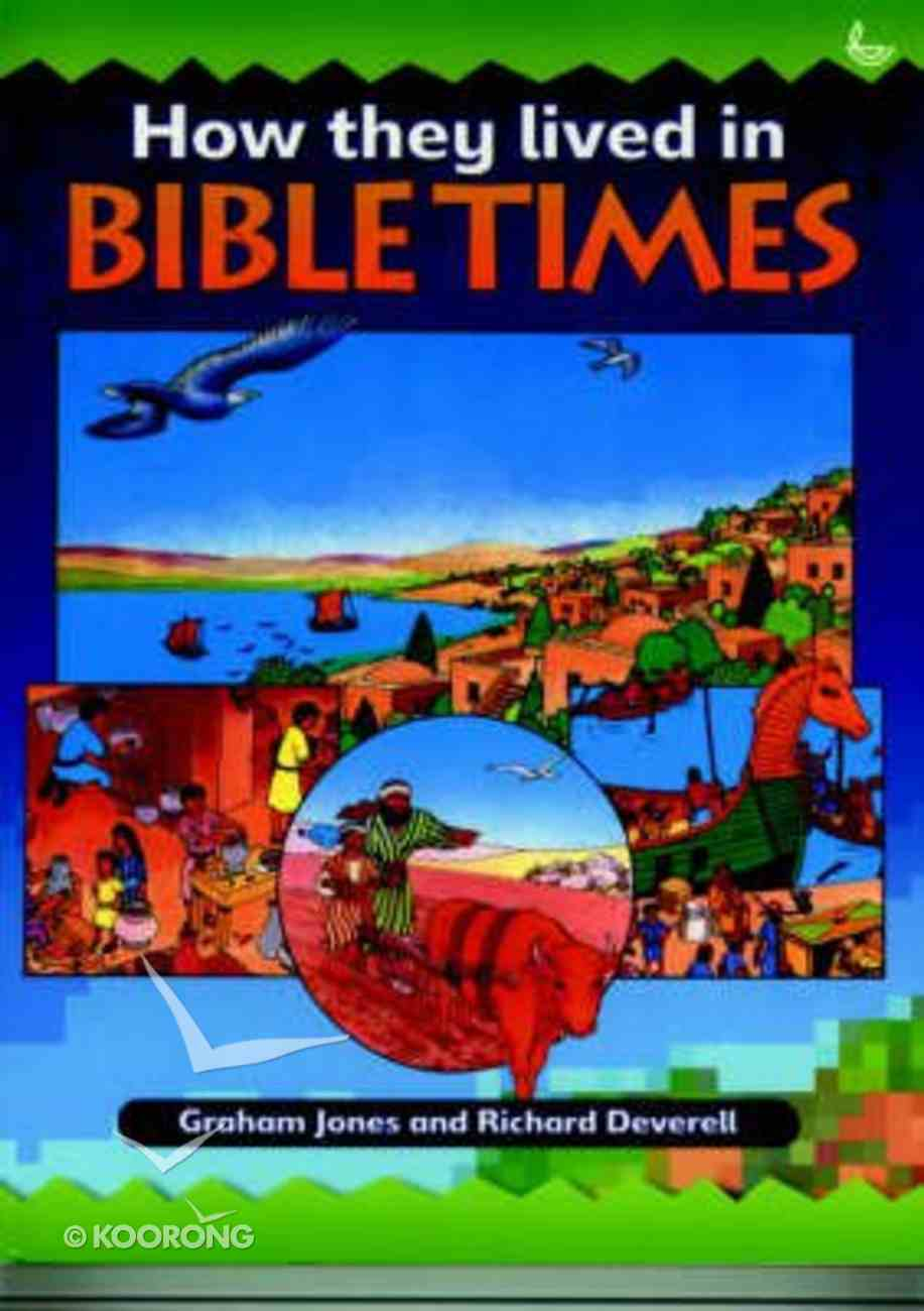 How They Lived in Bible Times Paperback