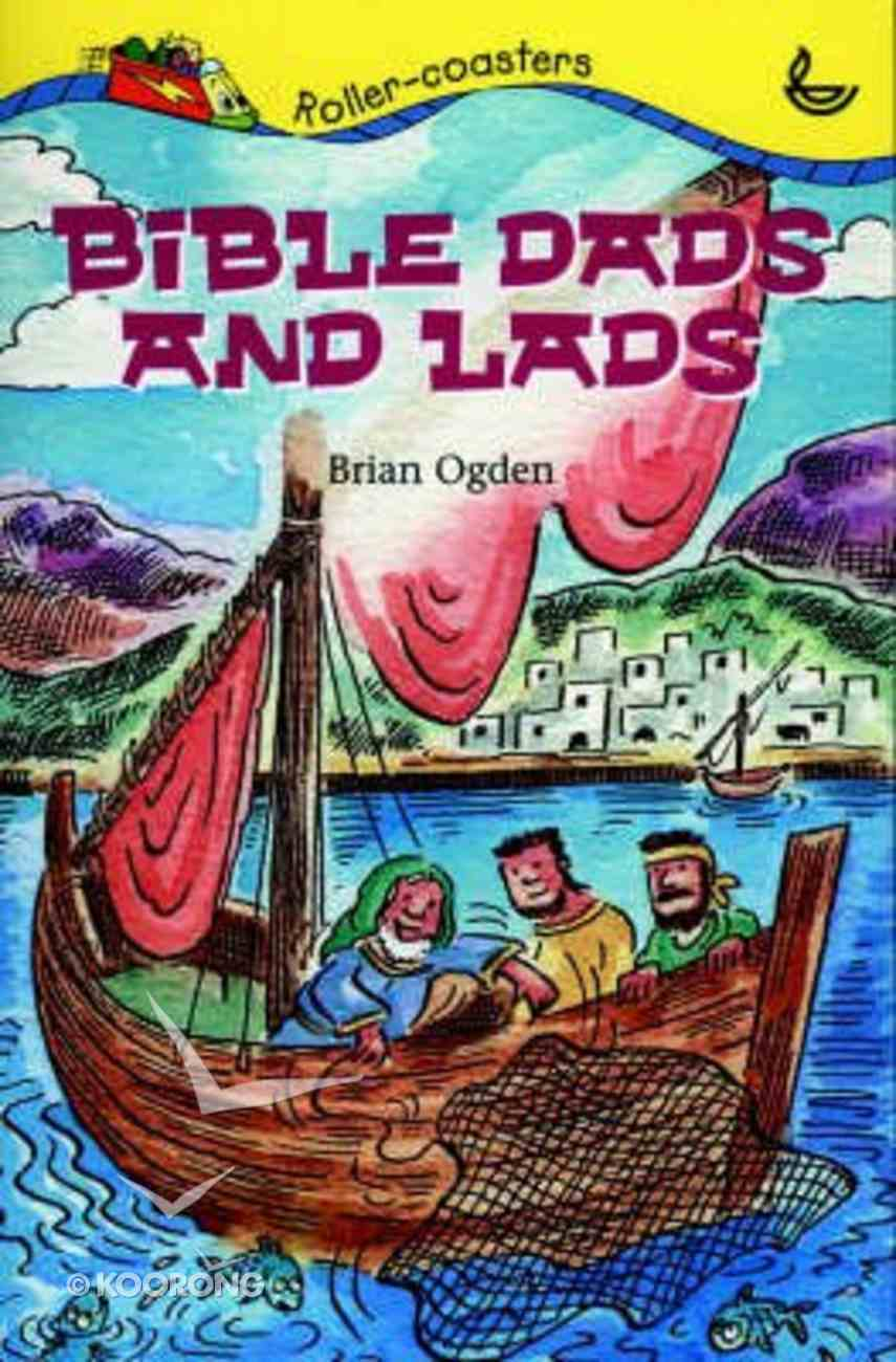Bible Dads and Lads (Roller-coasters Series) Paperback