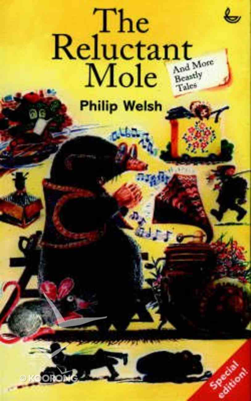 The Reluctant Mole and More Beastly Tales Paperback
