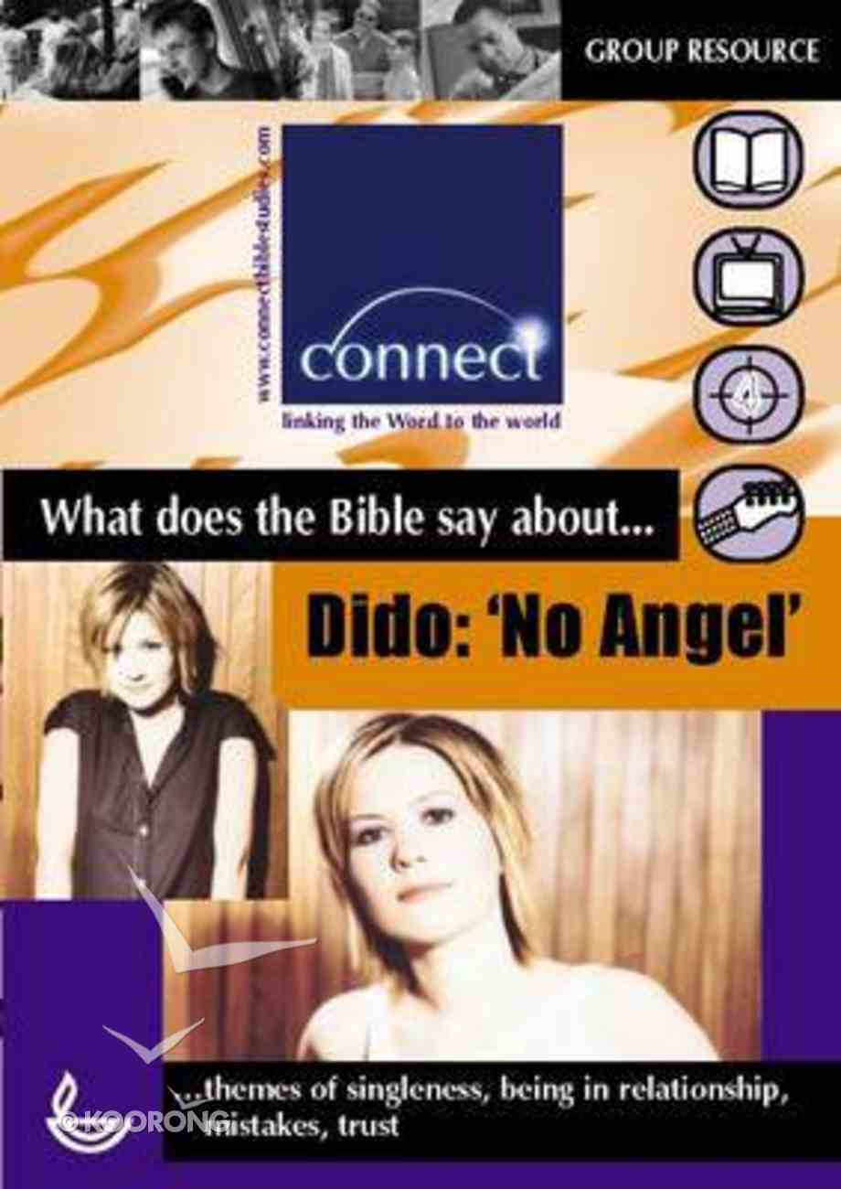 """Wdtbsa... Dido: """"No Angel"""" (Connect Series) Paperback"""