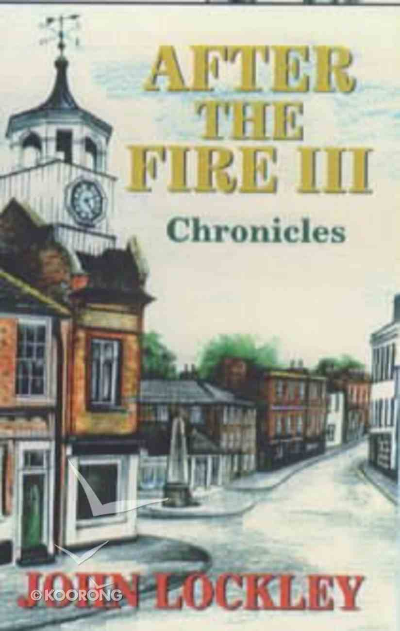 After the Fire #03 (#03 in After The Fire Series) Paperback