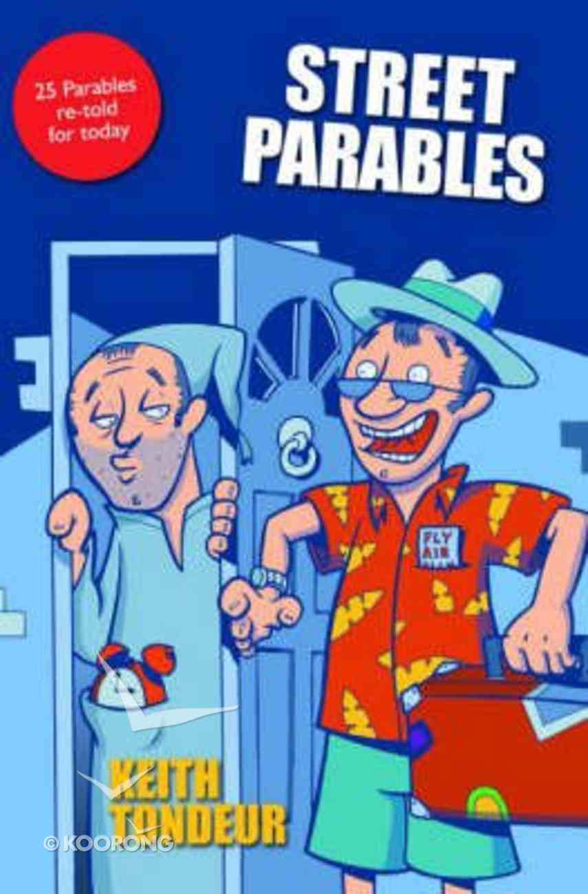 Street Parables Paperback