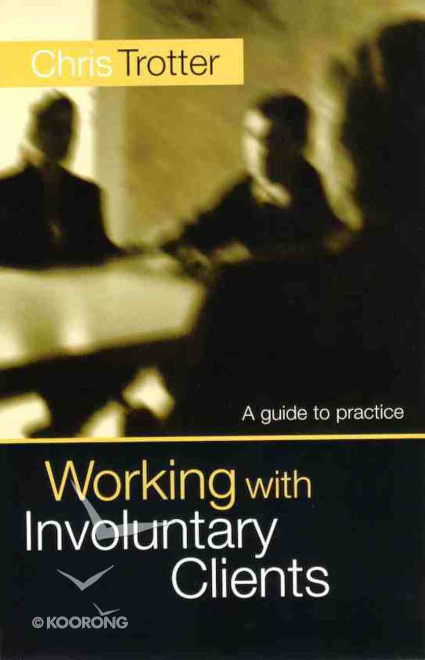 Working With Involuntary Clients Paperback