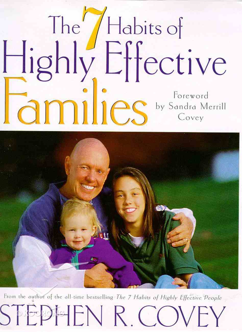 7 Habits of Highly Effective Families,The Hardback