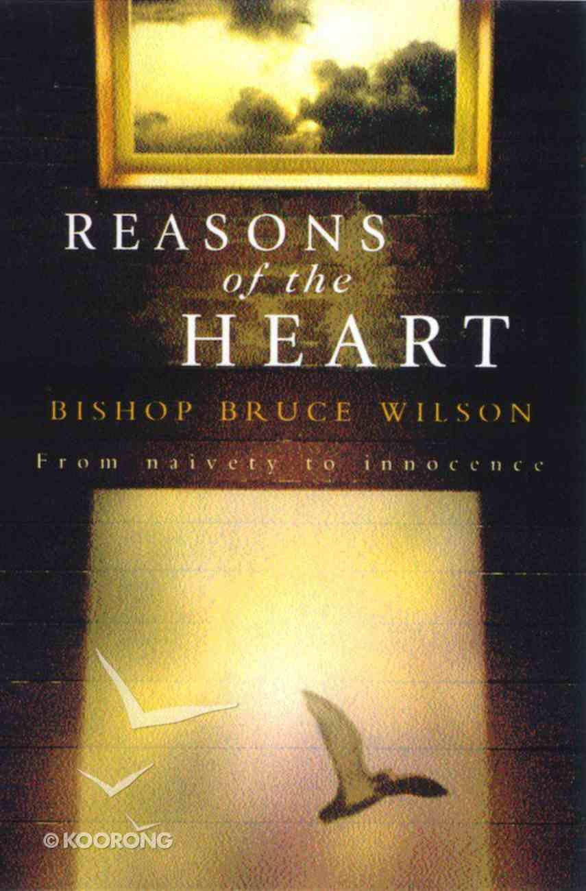 Reasons of the Heart Paperback