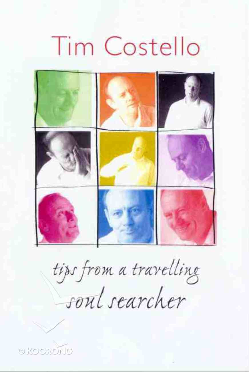 Tips From a Travelling Soul Searcher Paperback