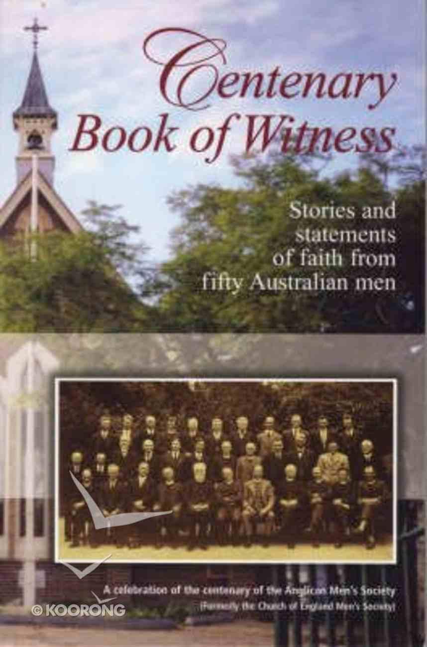 Centenary Book of Witness Paperback