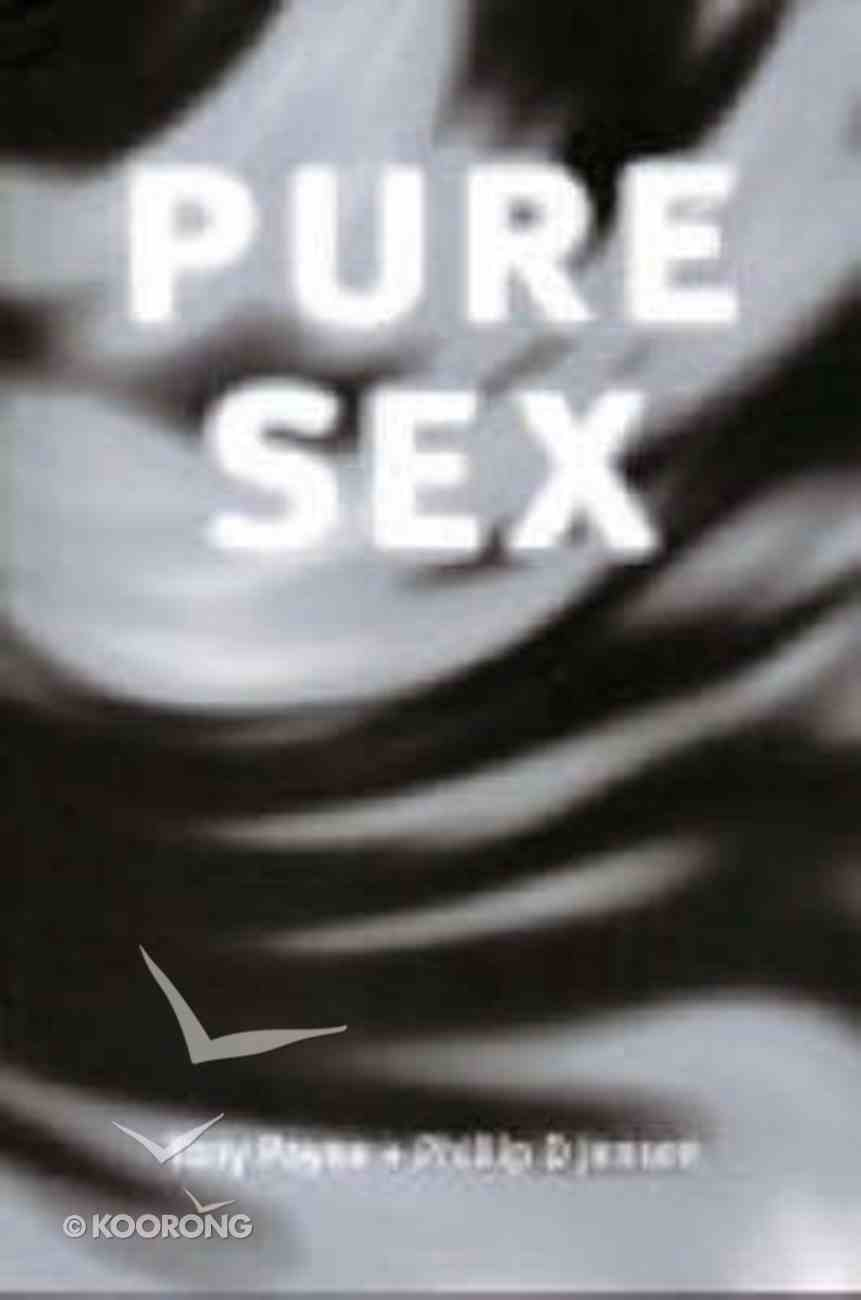 Pure Sex Paperback