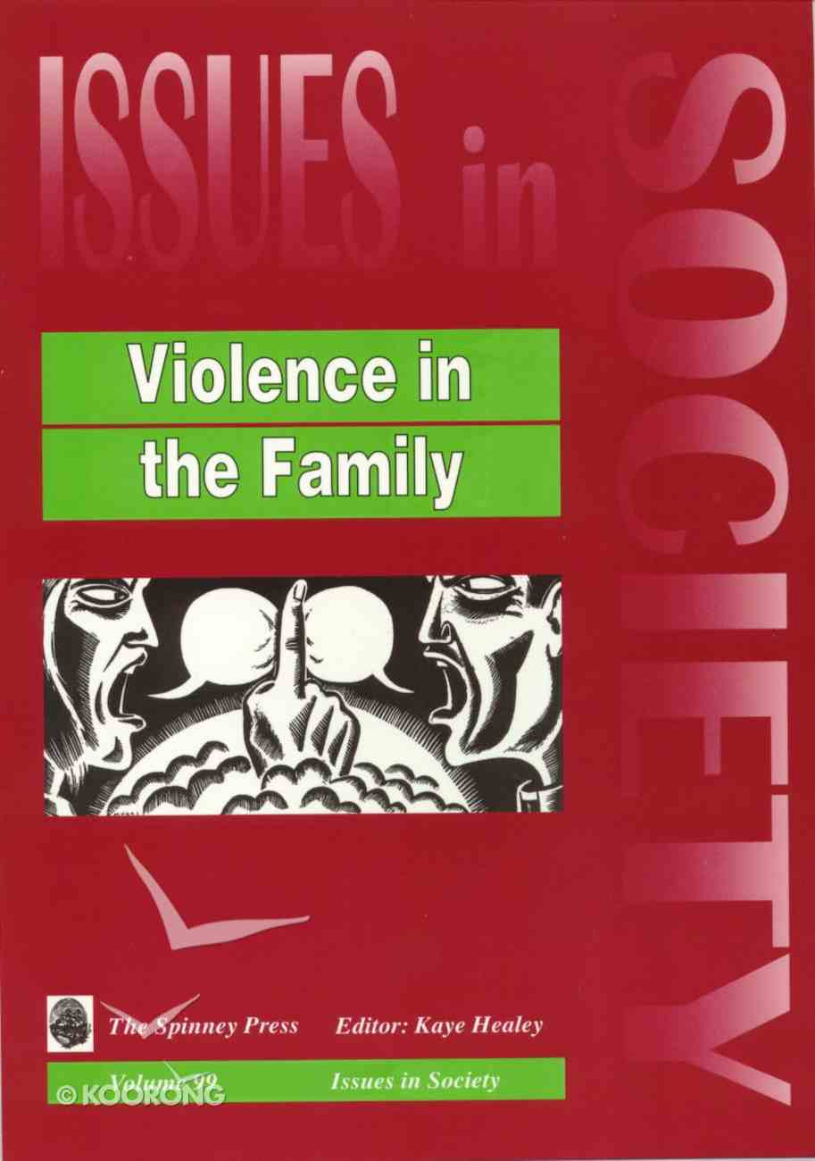 Violence in the Family (#099 in Issues In Society Series) Paperback