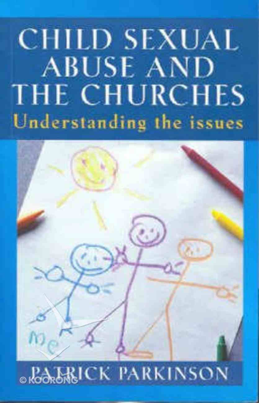 Child Sexual Abuse and the Churches Paperback