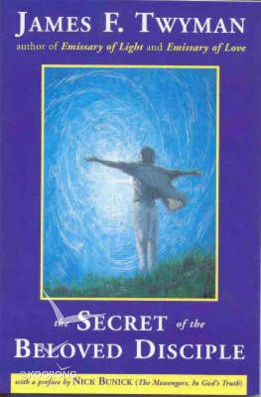 Secret of the Beloved Disciple Paperback