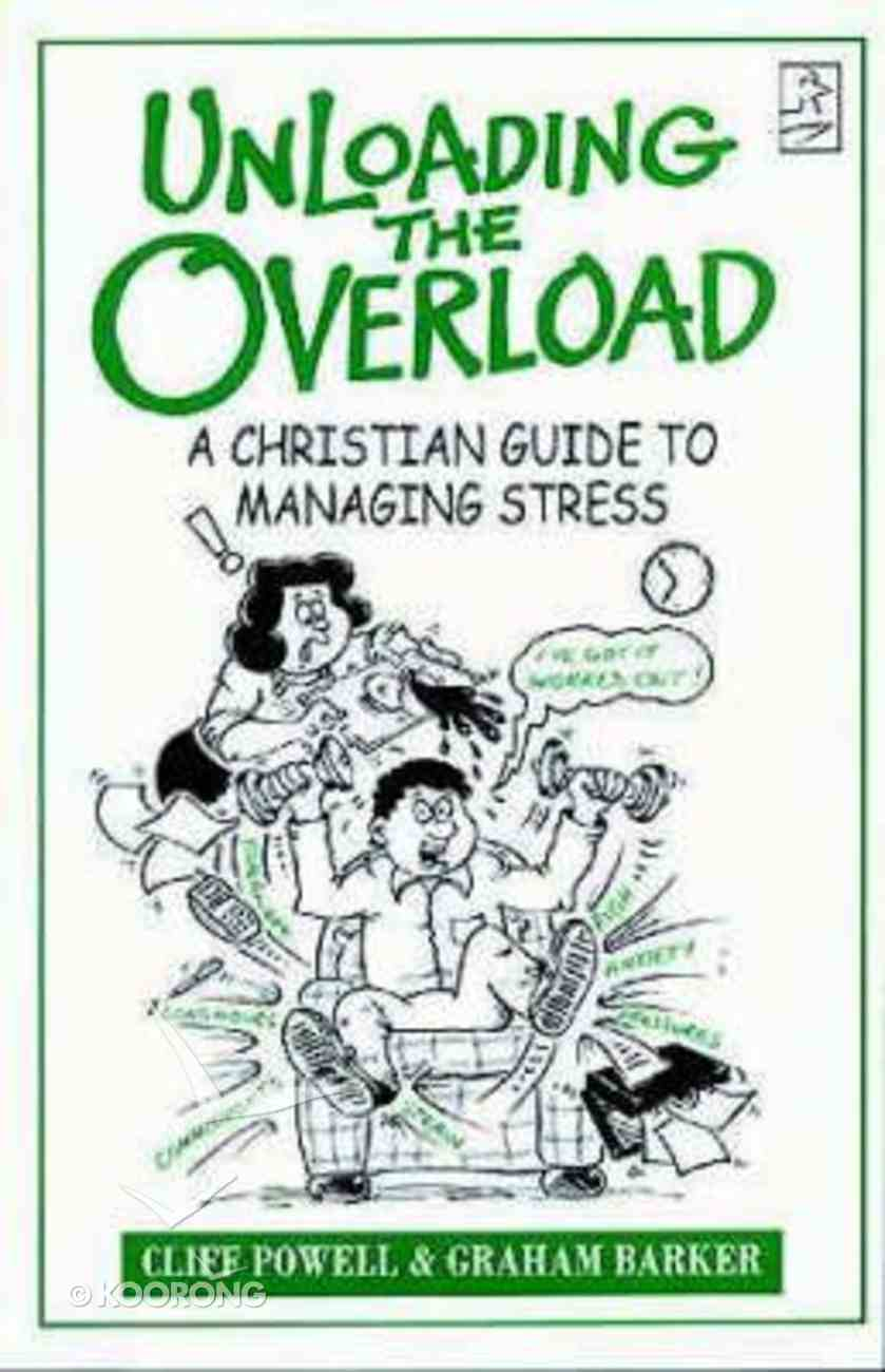 Unloading the Overload Paperback