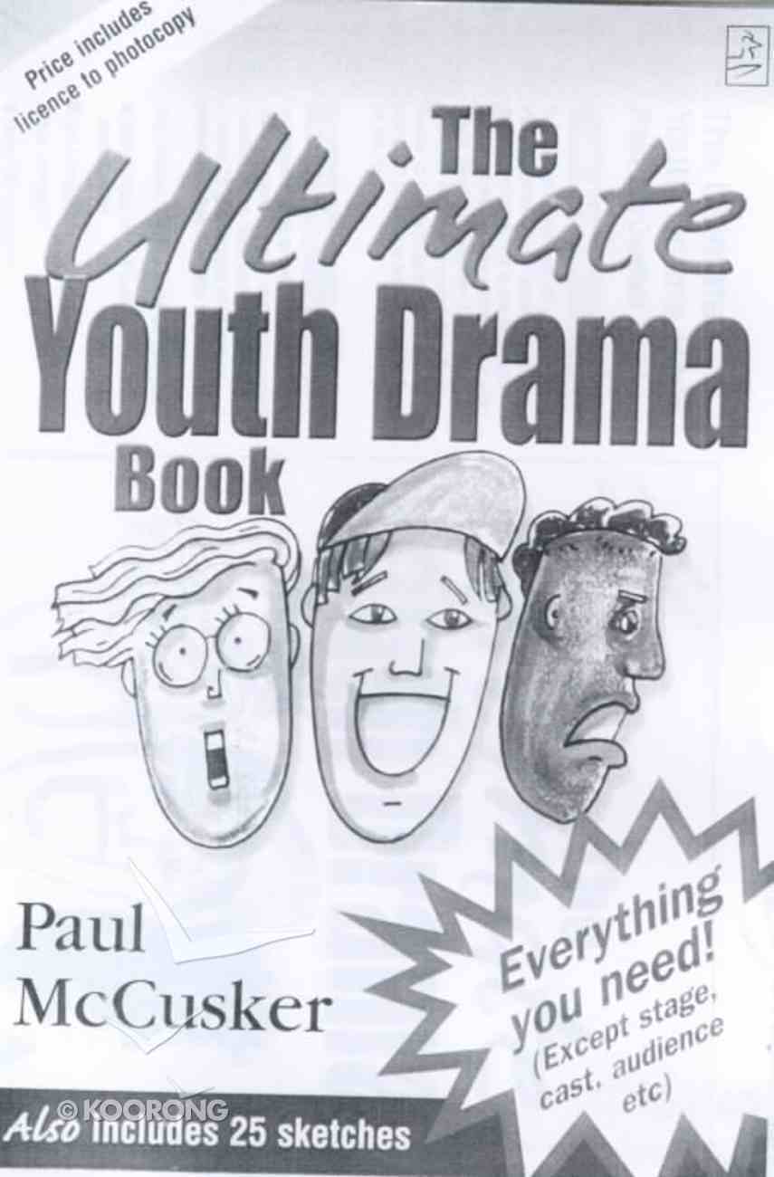 The Ultimate Youth Drama Book Paperback