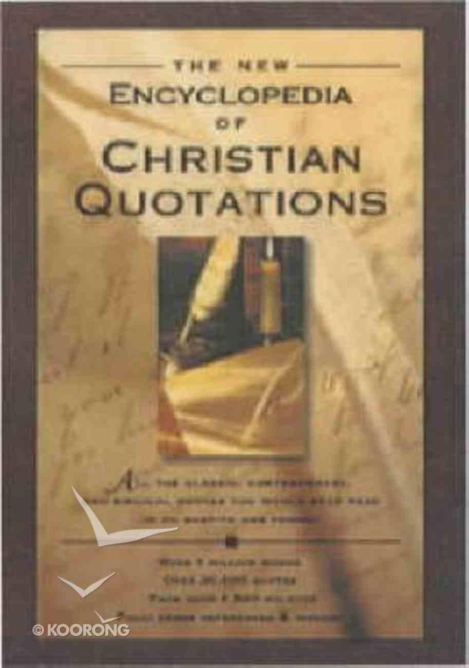 The New Encyclopedia of Christian Quotations Hardback
