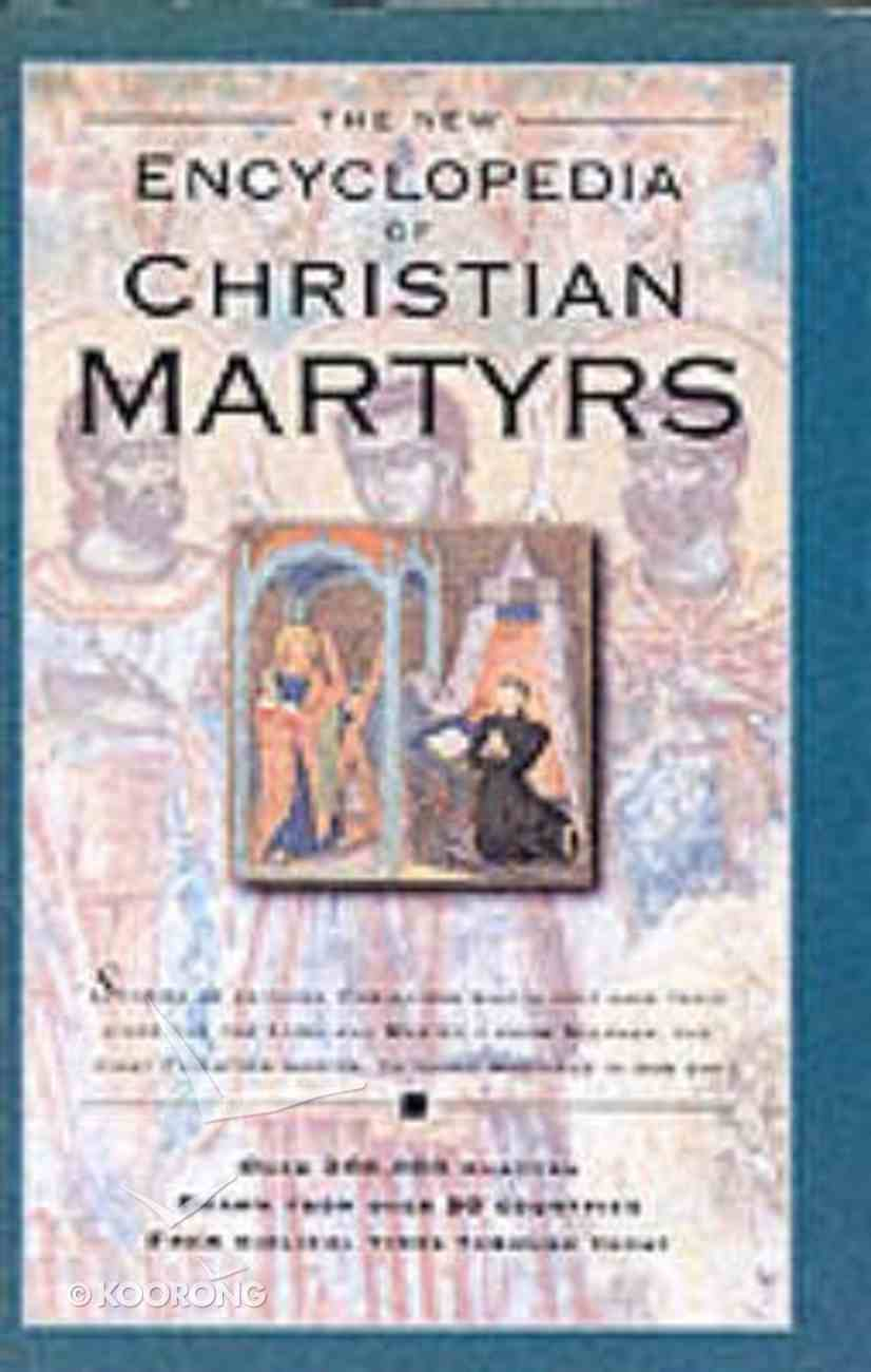 Encyclopedia of Christian Martyrs Hardback