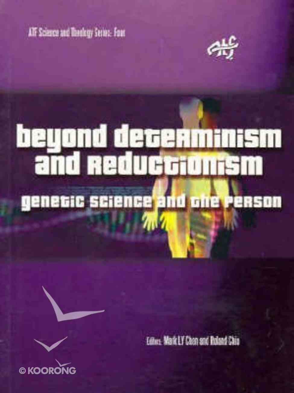 Beyond Determinism and Reductionism Paperback