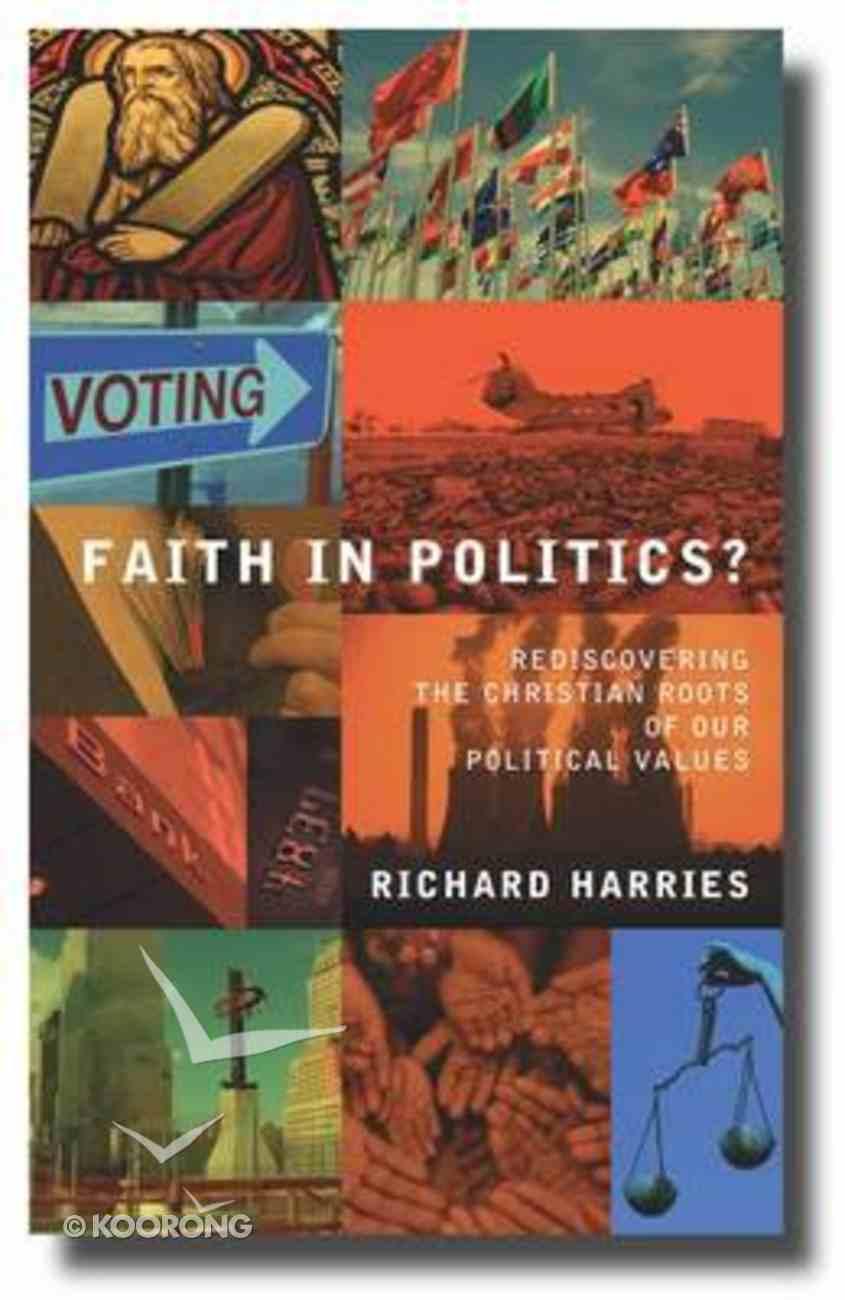 Faith in Politics? Paperback