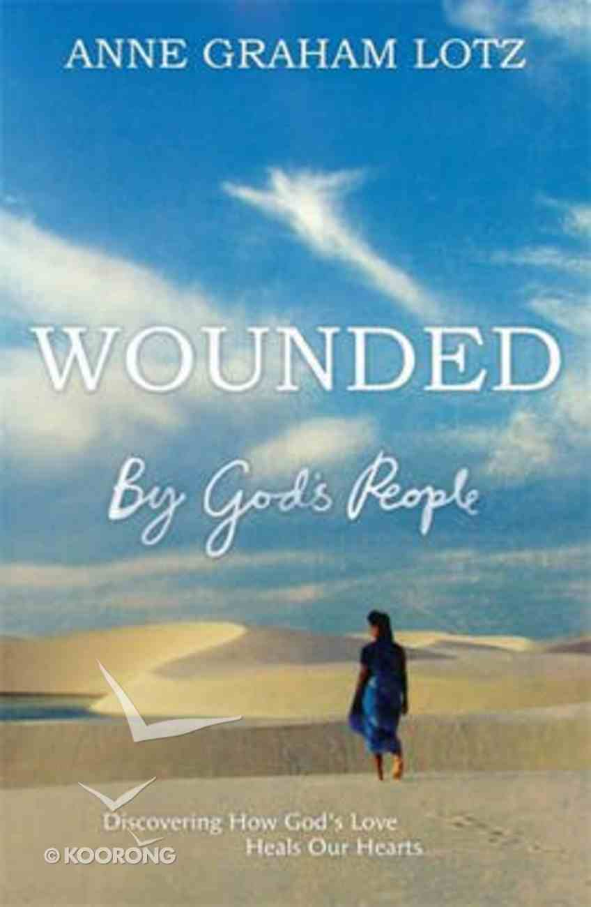 Wounded By God's People Paperback