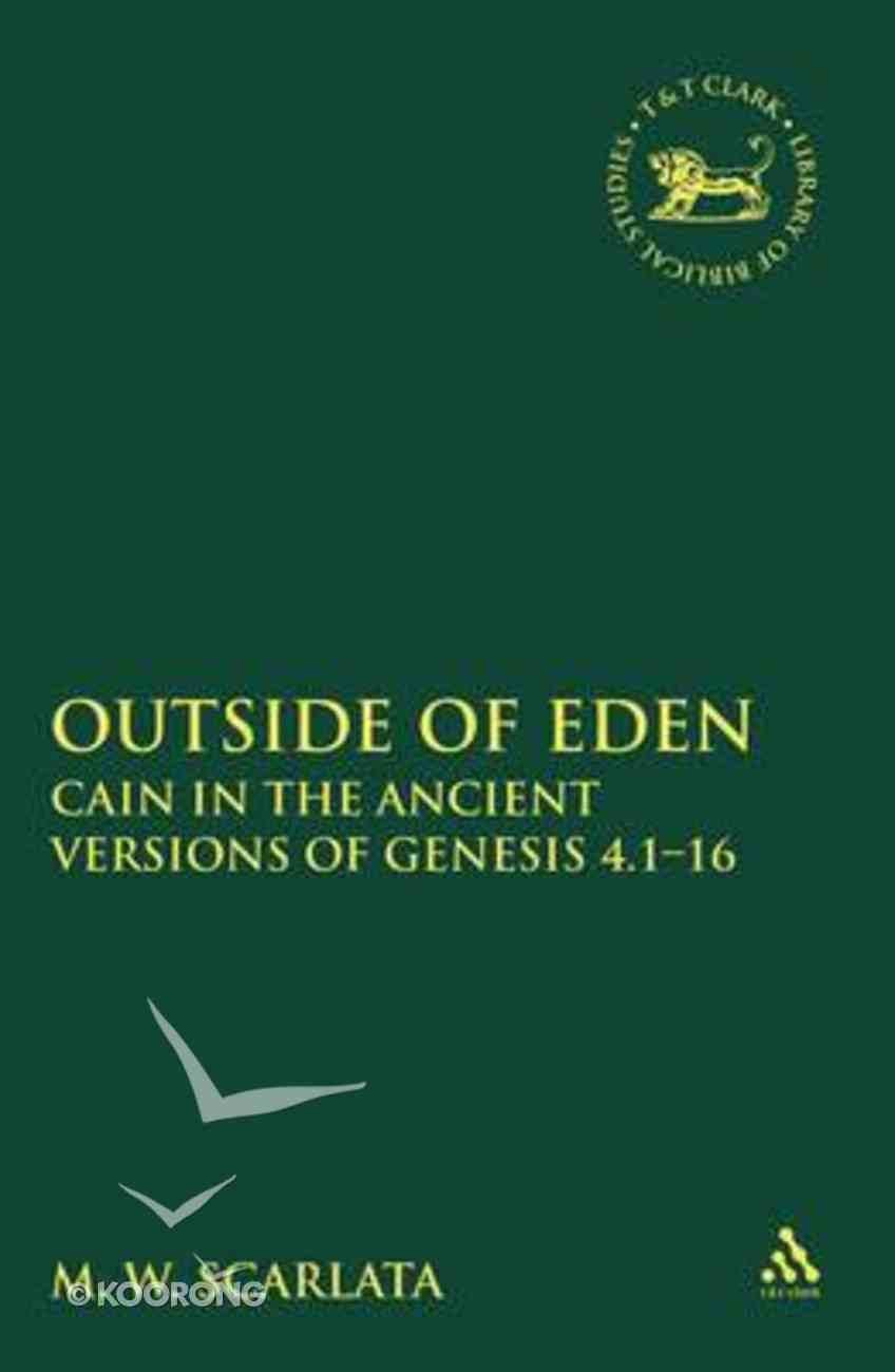 Outside of Eden (Library Of Hebrew Bible/old Testament Studies Series) Hardback