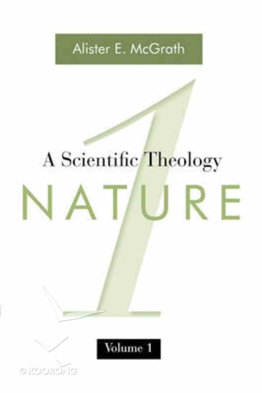 Scientific Theology #01: Nature Paperback