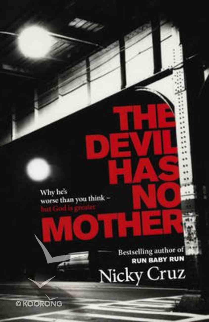 The Devil Has No Mother Paperback