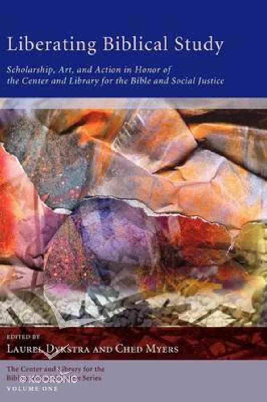 Liberating Biblical Study Paperback