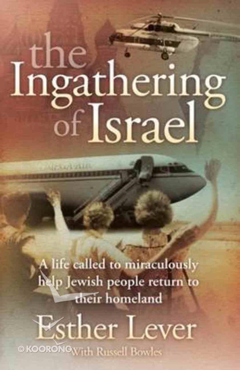 The Ingathering of Israel Paperback