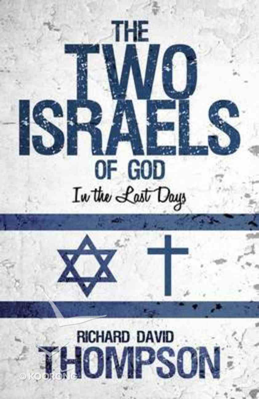 The Two Israels of God in the Last Days Paperback
