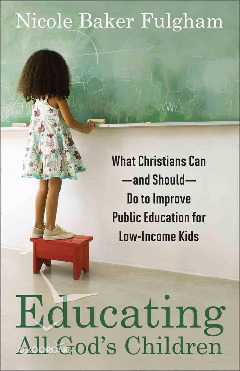 Educating All God's Children Paperback