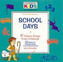 Album Image for Cedarmont Kids: School Days (Kids Classics Series) - DISC 1