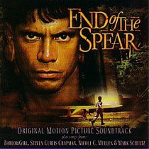 Album Image for End of the Spear Motion Picture Soundtrack - DISC 1