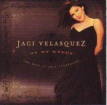 Album Image for On My Knees: The Best of Jaci Velasquez - DISC 1